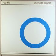 "Germs, What We Do Is Secret [EP] (12"")"