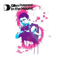 Gilles Peterson, Gilles Peterson In The House (CD)