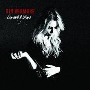 Gin Wigmore, Gravel & Wine (CD)