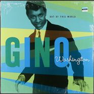 Gino Washington, Out Of This World (LP)
