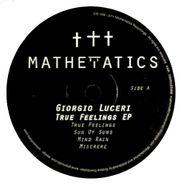 """Giorgio Luceri, True Feelings EP (12"""")"""