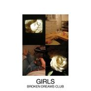 Girls, Broken Dreams Club (CD)