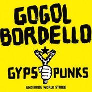 Gogol Bordello, Gypsy Punks: Underdog World Strike (CD)