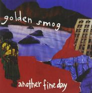 Golden Smog, Another Fine Day (CD)