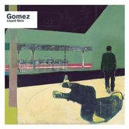 Gomez, Liquid Skin (CD)