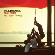 Grace Potter & The Nocturnals, This Is Somewhere (CD)