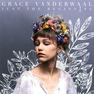 Grace VanderWaal, Just The Beginning (CD)