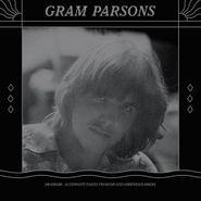 Gram Parsons, Alternate Takes [2LP 180 Gram] [Record Store Day] (LP)