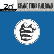 Grand Funk Railroad, 10 Great Songs: 20th Century Masters The Millennium Collection (CD)
