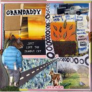 Grandaddy, Just Like the Fambly Cat (CD)