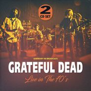 Grateful Dead, Live In The 70's (CD)