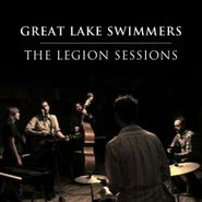 Great Lake Swimmers, The Legion Sessions (CD)