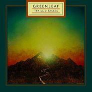 Greenleaf, Trails & Passes (CD)