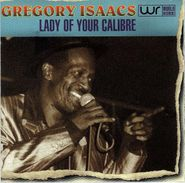 Gregory Isaacs, Lady Of Your Calibre (CD)