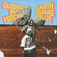 Guided By Voices, Earthquake Glue (CD)