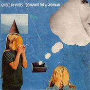 """Guided By Voices, Doughnut For A Snowman [Import] (7"""")"""