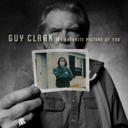 Guy Clark, My Favorite Picture Of You (LP)