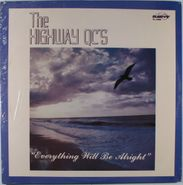 The Highway Q.C.'s, Everything Will Be Alright (LP)