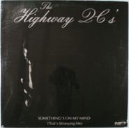 The Highway Q.C.'s, Something's On My Mind (That's Worrying Me) (LP)