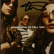 HAIM, Something To Tell You [Autographed] (CD)