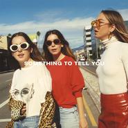 HAIM, Something To Tell You [Alternate Cover] (LP)