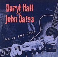 Hall & Oates, Do It For Love (CD)