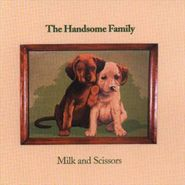 The Handsome Family, Milk And Scissors (CD)