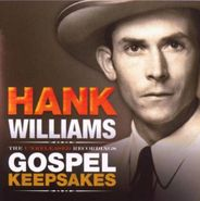 Hank Williams, The Unreleased Recordings: Gospel Keepsakes (CD)