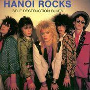 Hanoi Rocks, Self Destruction Blues (CD)