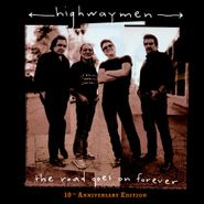 The Highwaymen, The Road Goes On Forever [10th Anniversary Edition] (CD)
