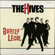 The Hives, Barely Legal (LP)