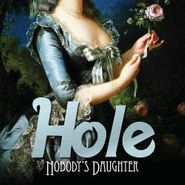 Hole, Nobody's Daughter (CD)