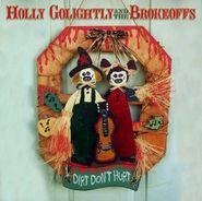 Holly Golightly, Dirt Don't Hurt (CD)