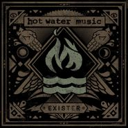 Hot Water Music, Exister (LP)