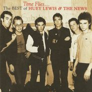 Huey Lewis & The News, Time Flies...The Best of Huey Lewis & the News (CD)