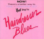 Hunx, Hairdresser Blues (CD)