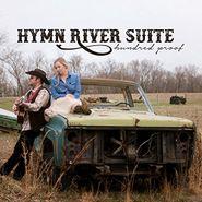 Hymn River Suite, Hundred Proof (CD)