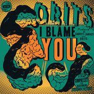 Obits, I Blame You (LP)