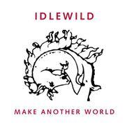Idlewild, Make Another World (CD)
