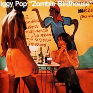 Iggy Pop, Zombie Birdhouse (CD)