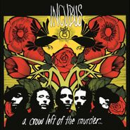 Incubus, A Crow Left Of The Murder [180 Gram Vinyl] (LP)