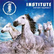 Institute, Distort Yourself (CD)