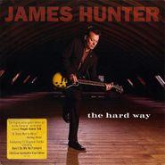 James Hunter, The Hard Way [180 Gram Vinyl] (LP)