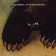 JD McPherson, Let the Good Times Roll (CD)