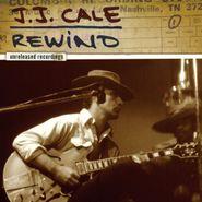 J.J. Cale, Rewind: The Unreleased Recordings (CD)