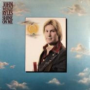 John Wesley Ryles, Shine On Me (LP)