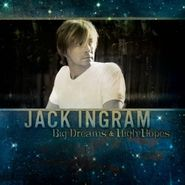Jack Ingram, Big Dreams & High Hopes (CD)