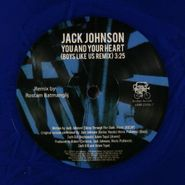 """Jack Johnson, You And Your Heart: Remix [Blue Vinyl] (7"""")"""