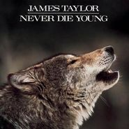James Taylor, Never Die Young (CD)