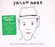 Jason Mraz, We Sing. We Dance. We Steal Things. (CD)